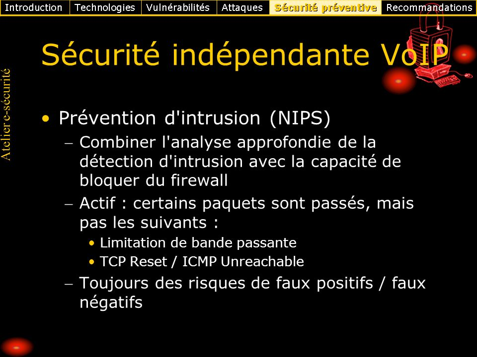 Sécurité indépendante VoIP