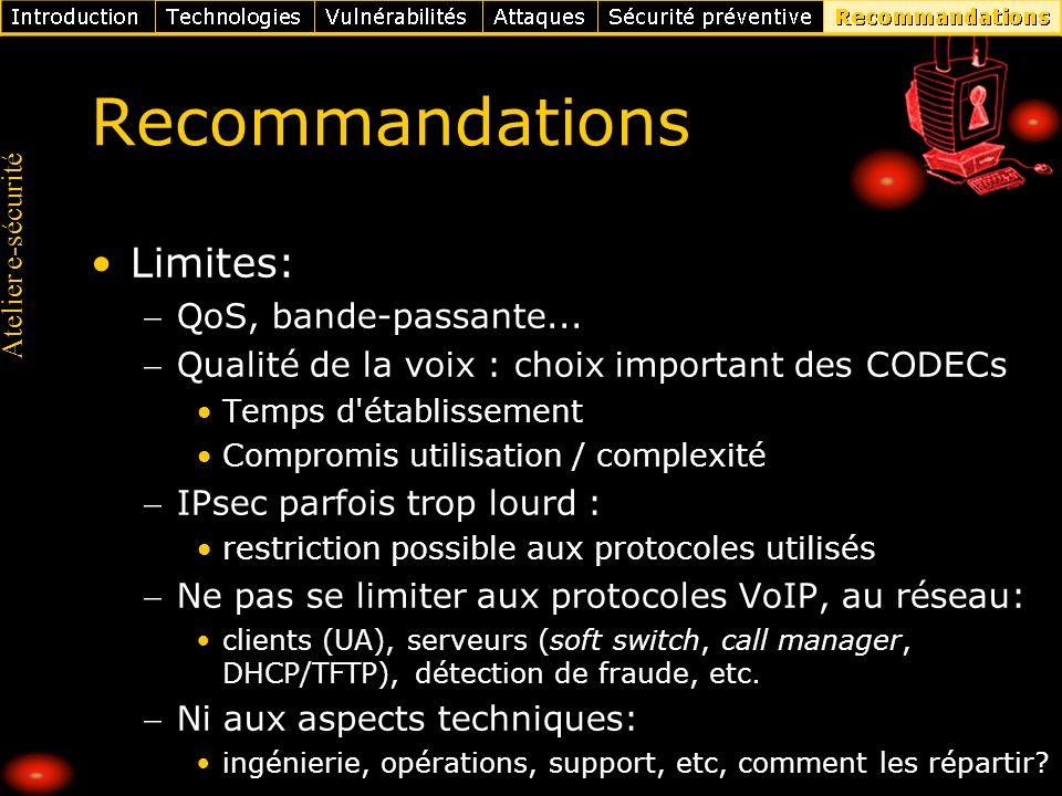 Recommandations Limites: QoS, bande-passante...
