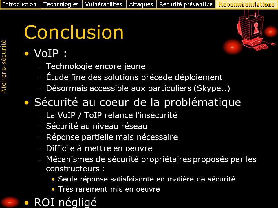 Conclusion VoIP : Sécurité au coeur de la problématique ROI négligé