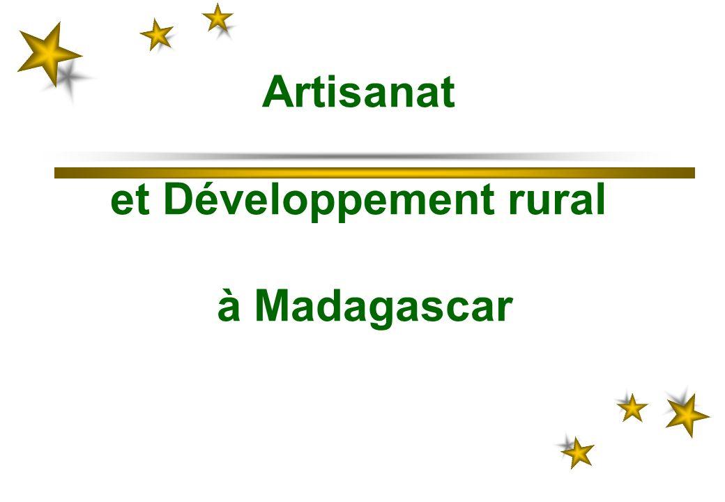 Artisanat et Développement rural à Madagascar