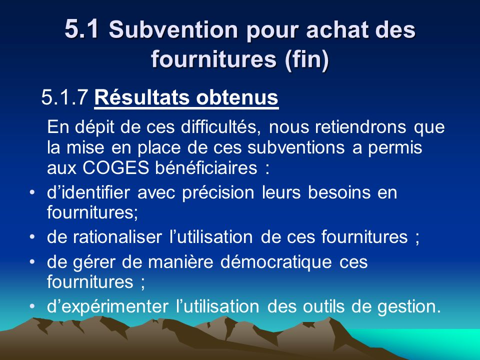 5.1 Subvention pour achat des fournitures (fin)