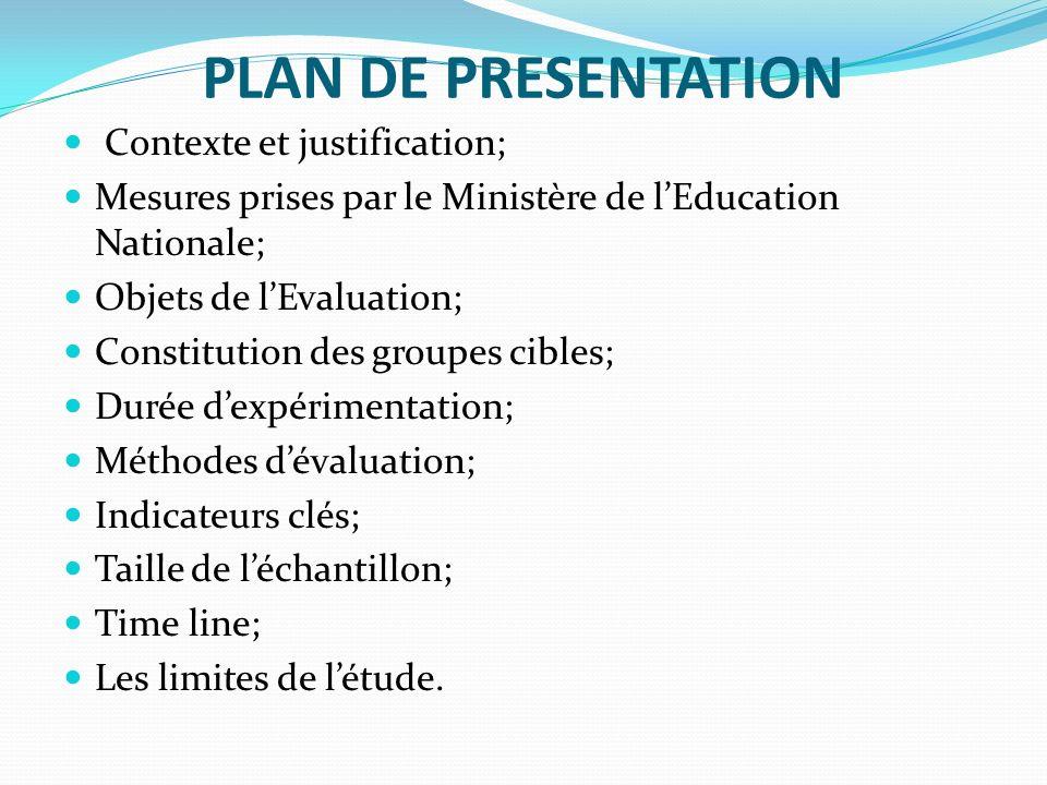 PLAN DE PRESENTATION Contexte et justification;