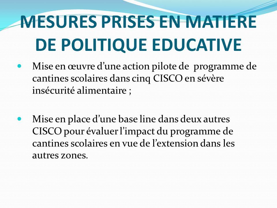 MESURES PRISES EN MATIERE DE POLITIQUE EDUCATIVE
