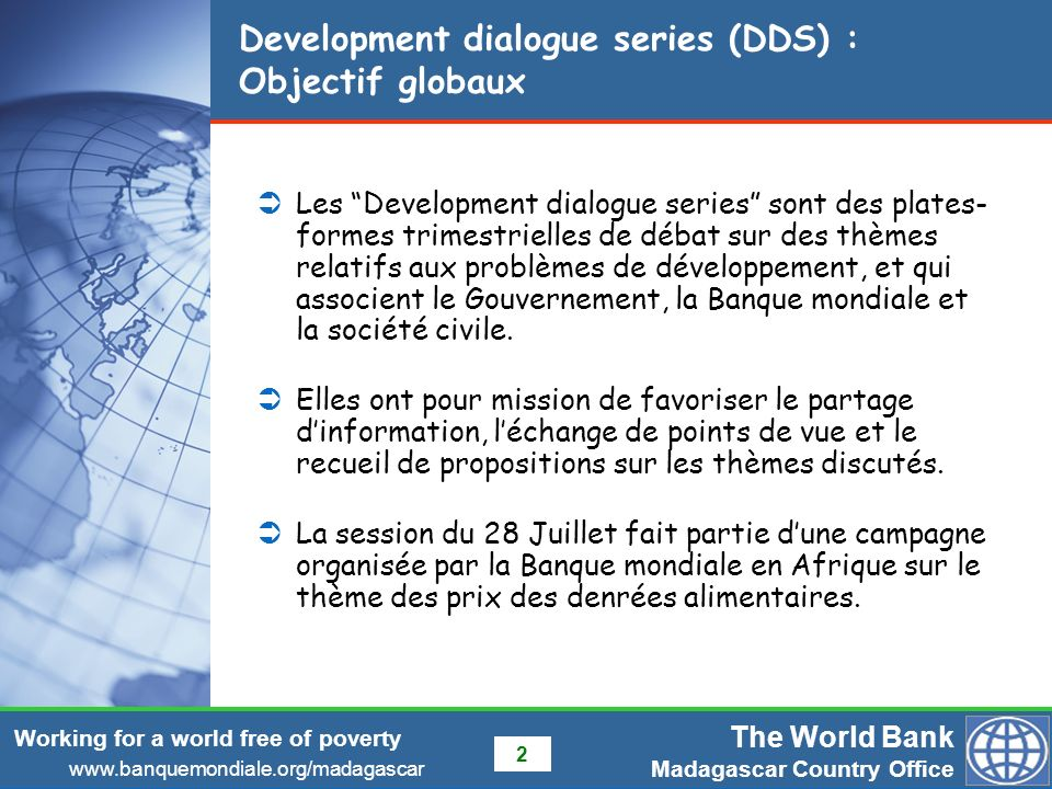 Development dialogue series (DDS) : Objectif globaux