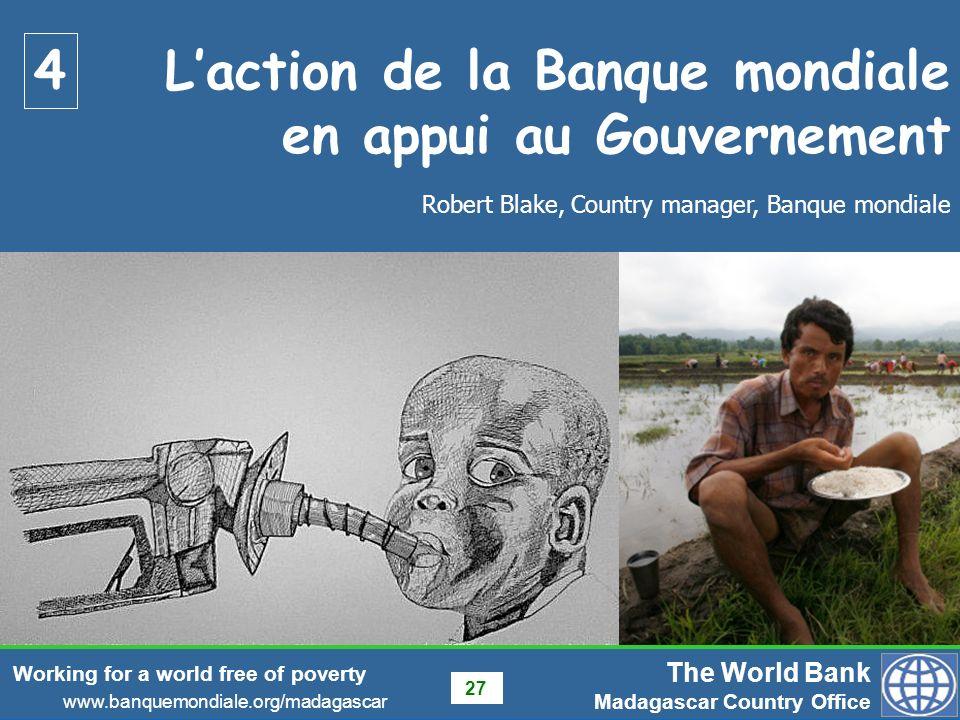 L'action de la Banque mondiale en appui au Gouvernement