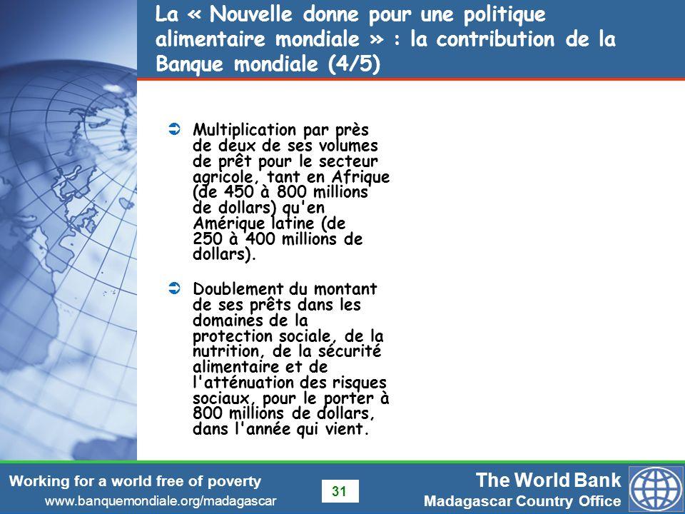 La « Nouvelle donne pour une politique alimentaire mondiale » : la contribution de la Banque mondiale (4/5)