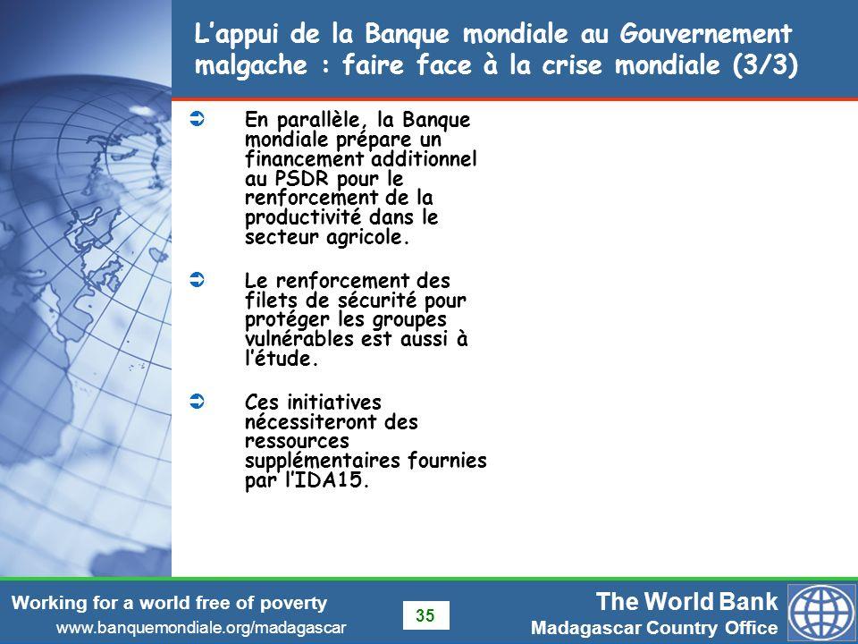 L'appui de la Banque mondiale au Gouvernement malgache : faire face à la crise mondiale (3/3)
