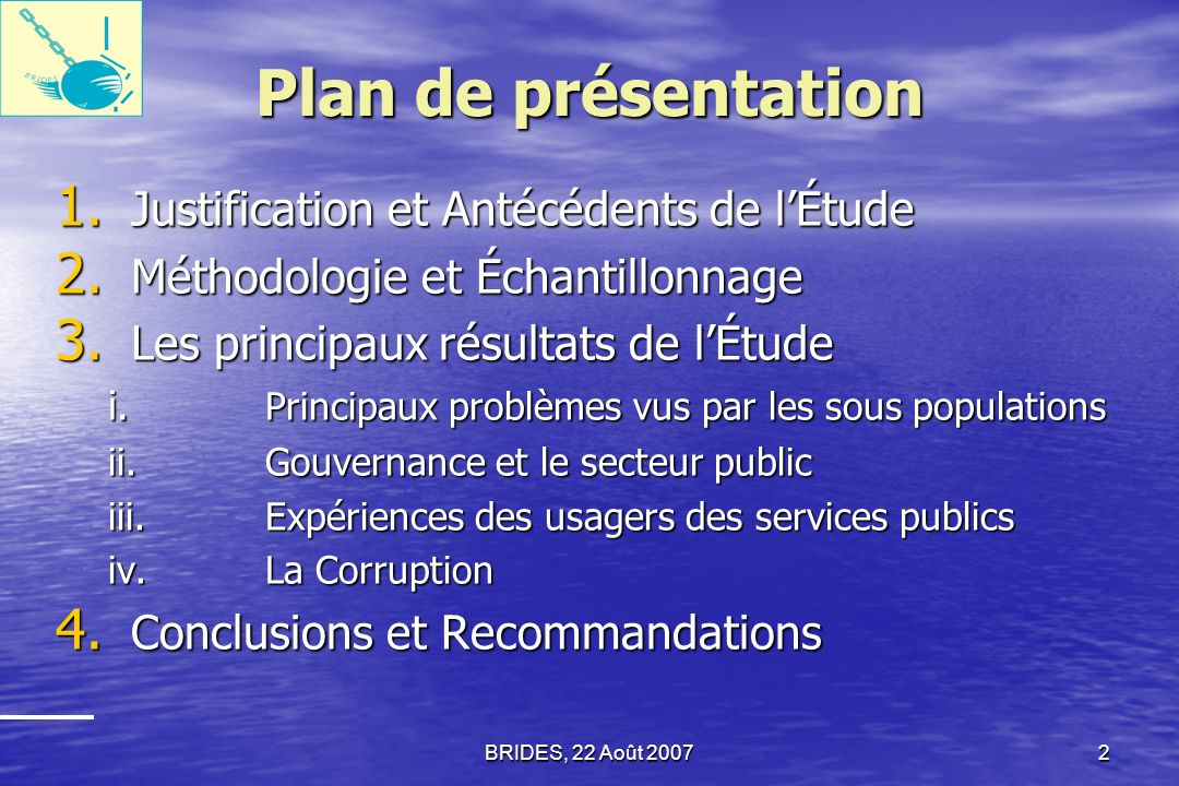 Plan de présentation Justification et Antécédents de l'Étude