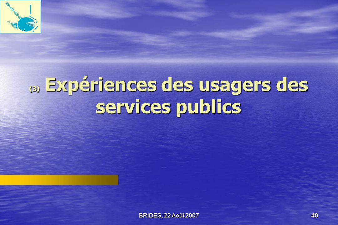 (3) Expériences des usagers des services publics