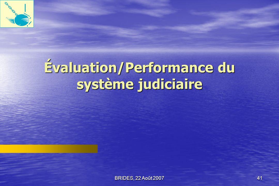 Évaluation/Performance du système judiciaire