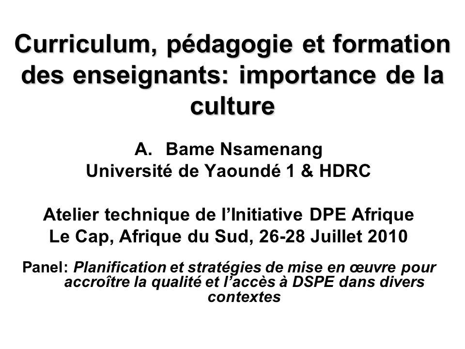 Curriculum, pédagogie et formation des enseignants: importance de la culture