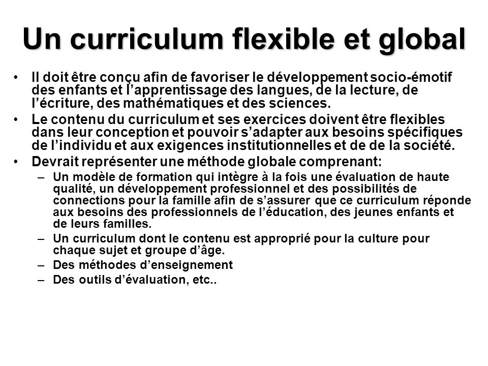 Un curriculum flexible et global