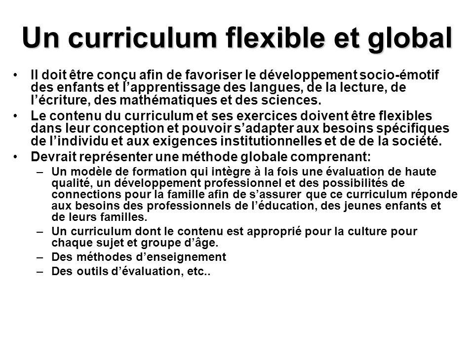 Un curriculum flexible et global