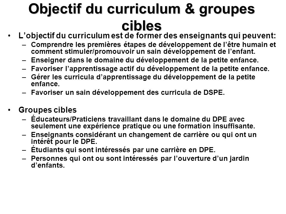 Objectif du curriculum & groupes cibles