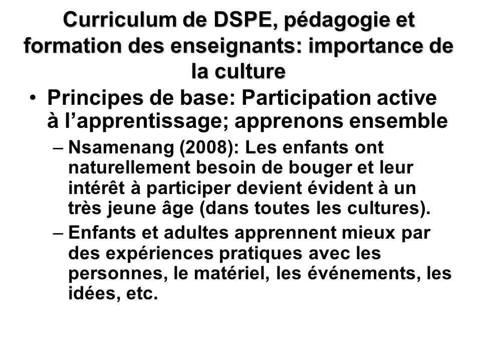 Curriculum de DSPE, pédagogie et formation des enseignants: importance de la culture