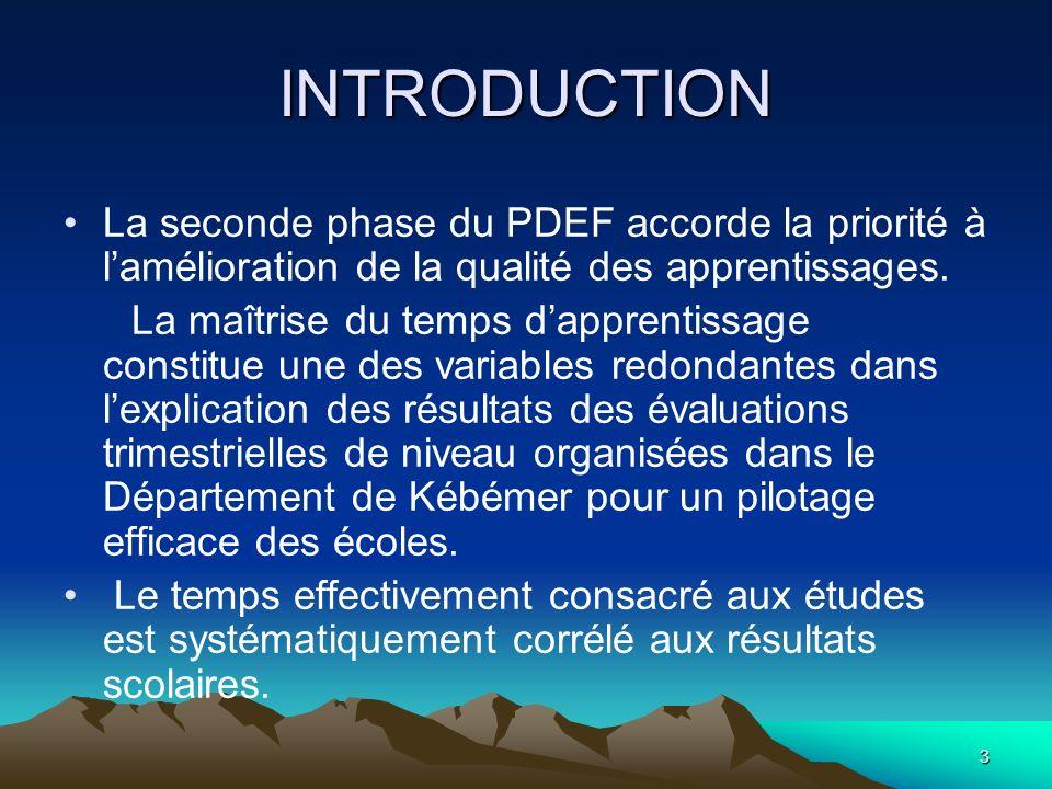 INTRODUCTION La seconde phase du PDEF accorde la priorité à l'amélioration de la qualité des apprentissages.