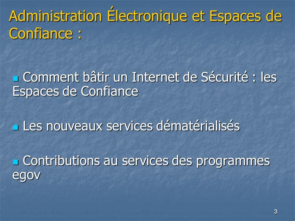 Administration Électronique et Espaces de Confiance :