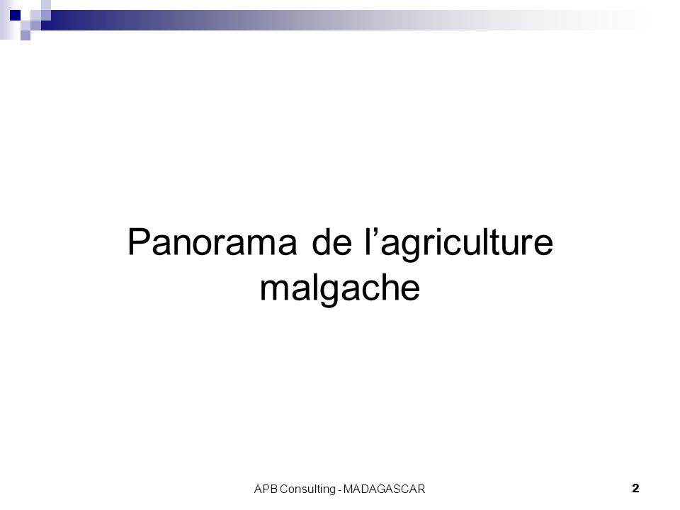 Panorama de l'agriculture malgache