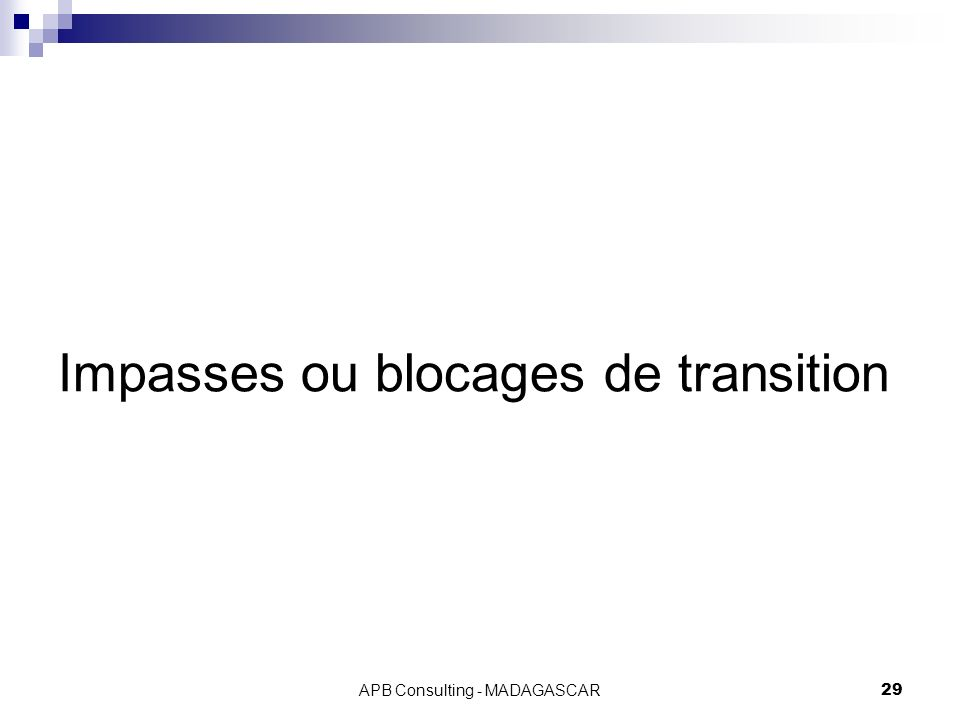 Impasses ou blocages de transition