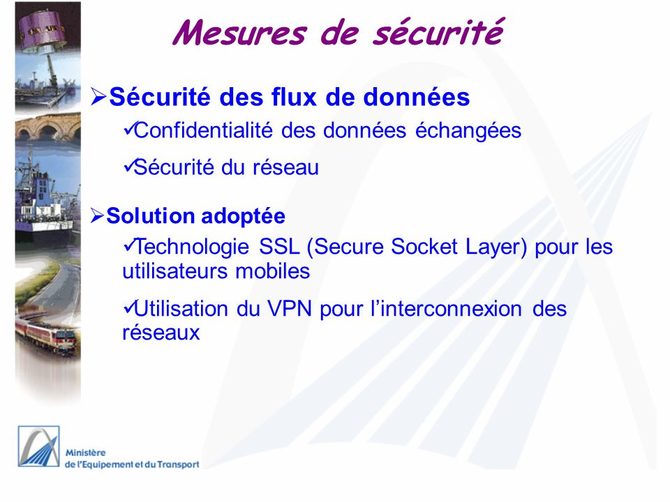 Mesures de sécurité Sécurité des flux de données