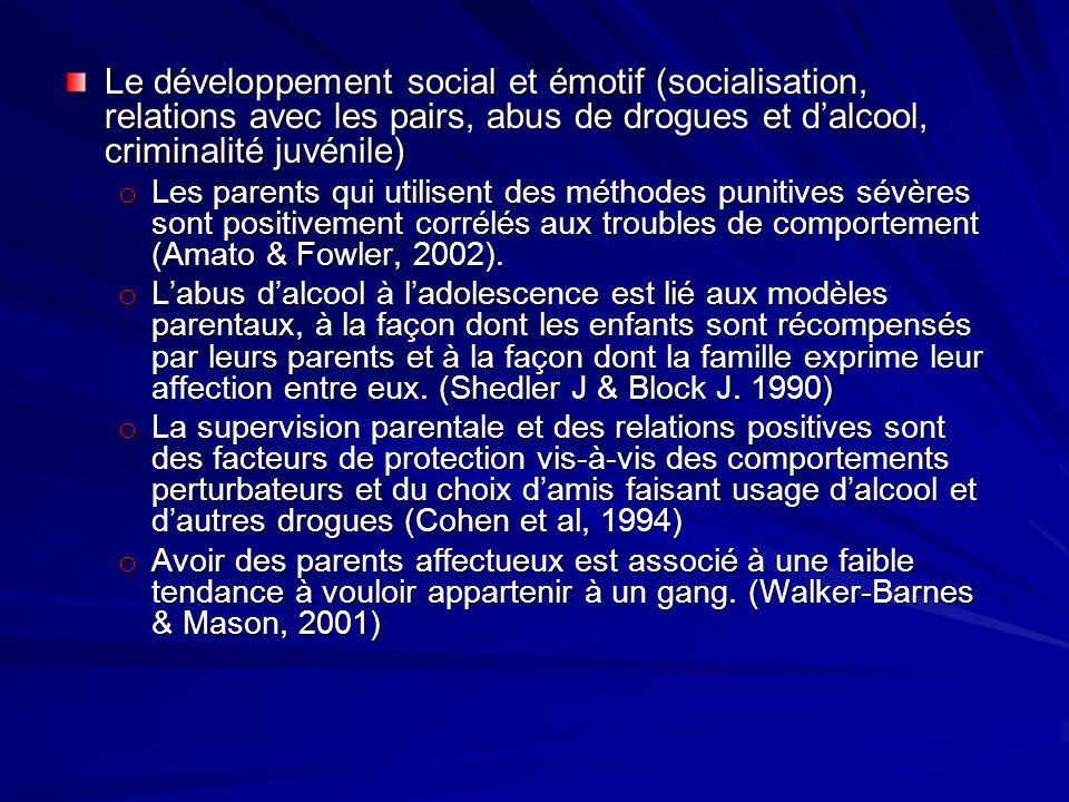 Le développement social et émotif (socialisation, relations avec les pairs, abus de drogues et d'alcool, criminalité juvénile)