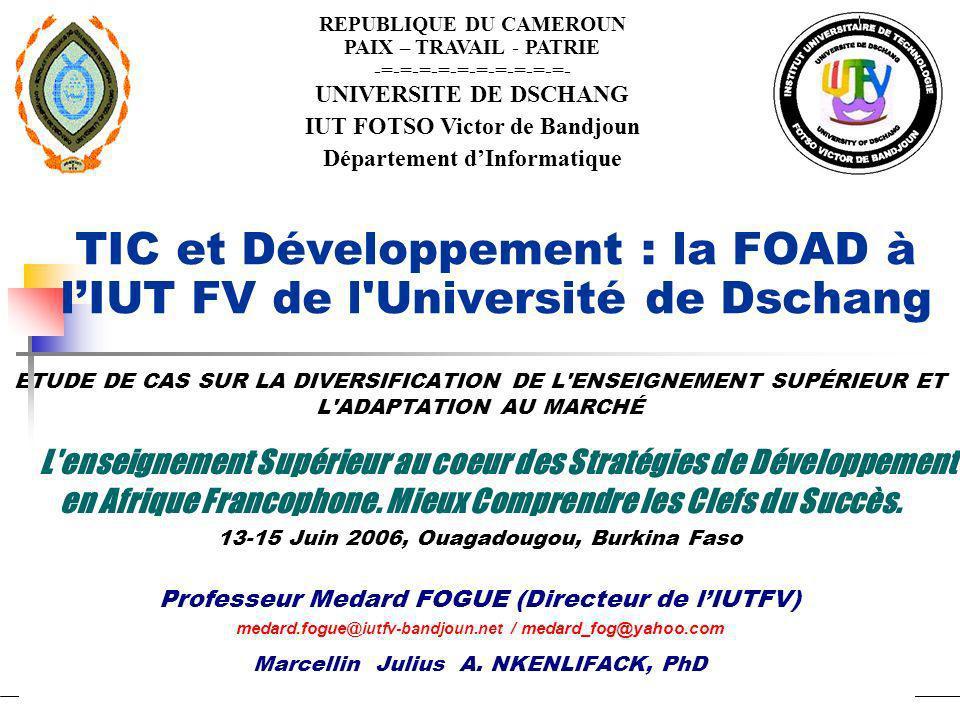 TIC et Développement : la FOAD à l'IUT FV de l Université de Dschang
