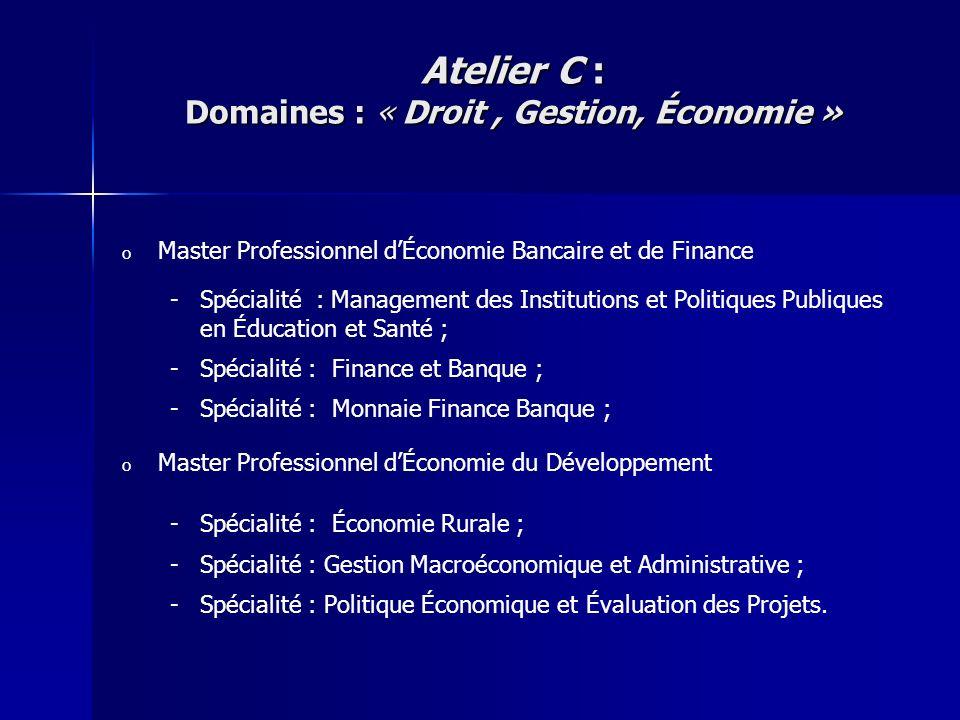 Atelier C : Domaines : « Droit , Gestion, Économie »