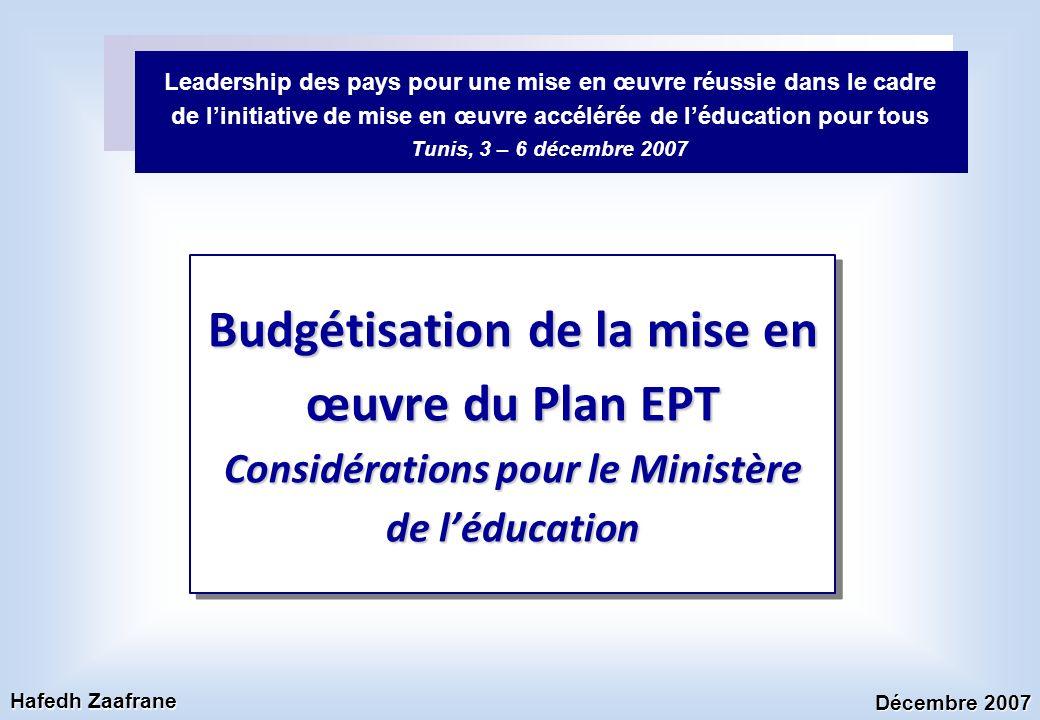 Leadership des pays pour une mise en œuvre réussie dans le cadre de l'initiative de mise en œuvre accélérée de l'éducation pour tous Tunis, 3 – 6 décembre 2007