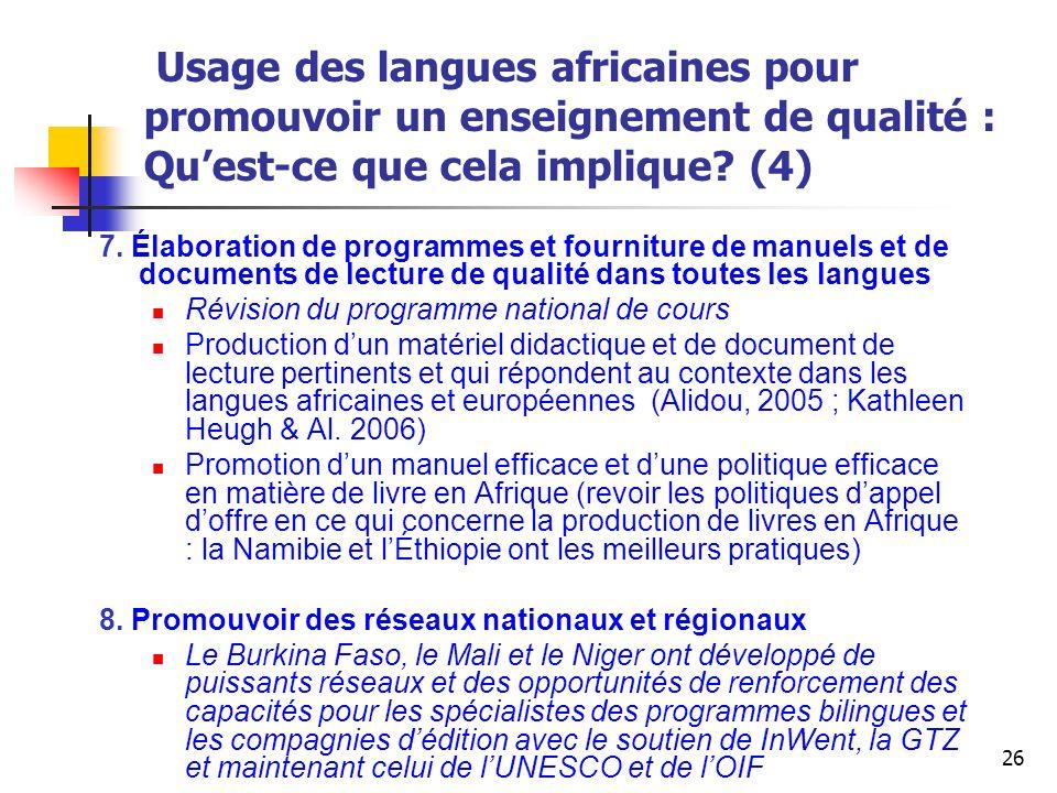 Usage des langues africaines pour promouvoir un enseignement de qualité : Qu'est-ce que cela implique (4)