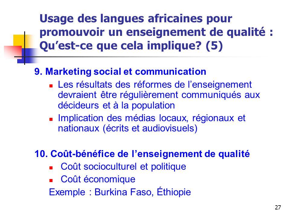 Usage des langues africaines pour promouvoir un enseignement de qualité : Qu'est-ce que cela implique (5)