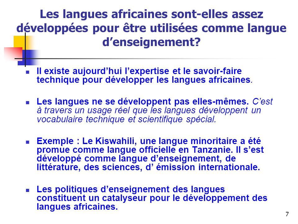 Les langues africaines sont-elles assez développées pour être utilisées comme langue d'enseignement