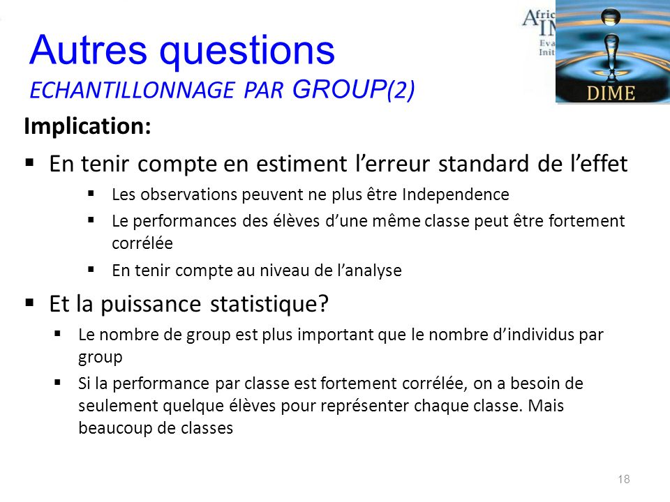 Autres questions ECHANTILLONNAGE PAR GROUP(2) Implication:
