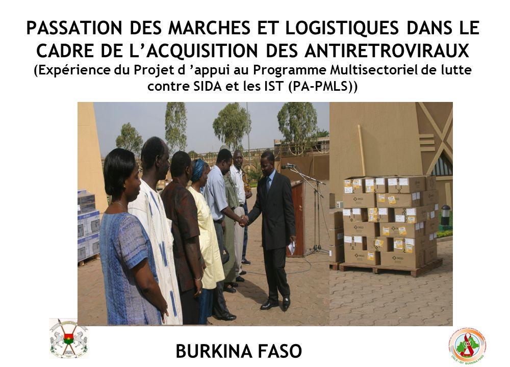 PASSATION DES MARCHES ET LOGISTIQUES DANS LE CADRE DE L'ACQUISITION DES ANTIRETROVIRAUX (Expérience du Projet d 'appui au Programme Multisectoriel de lutte contre SIDA et les IST (PA-PMLS))
