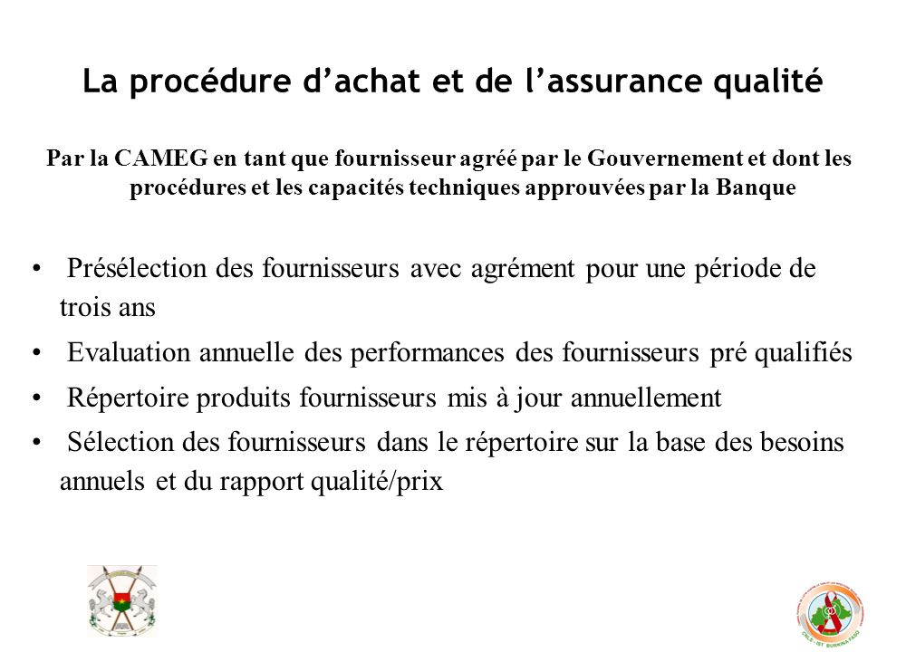 La procédure d'achat et de l'assurance qualité