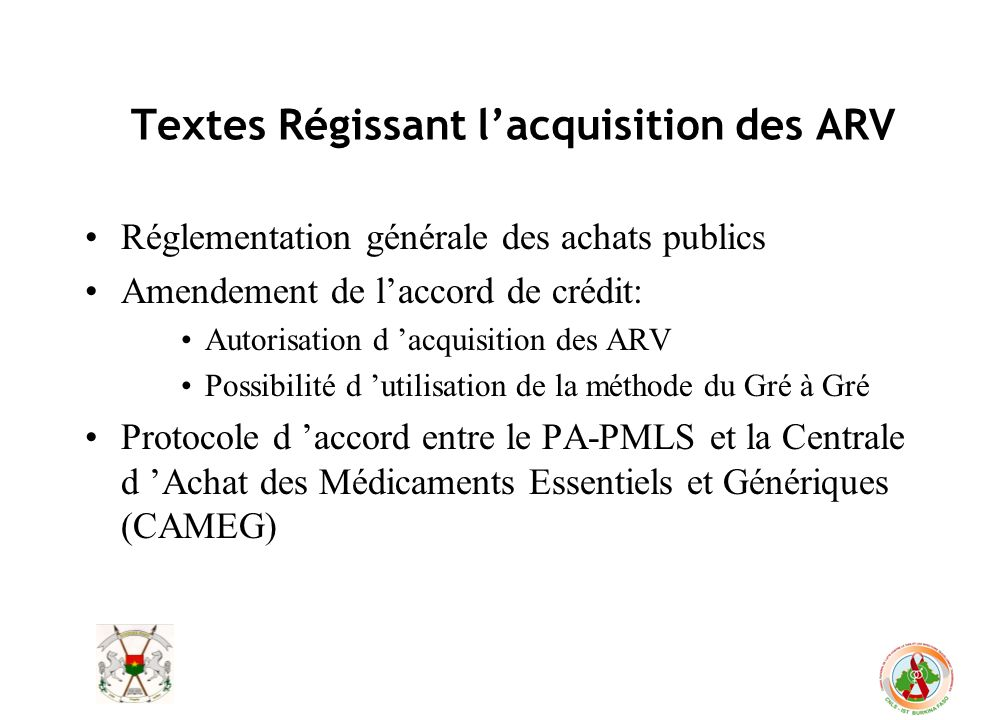 Textes Régissant l'acquisition des ARV