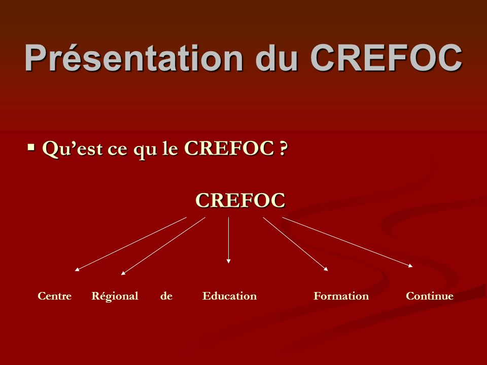 Présentation du CREFOC