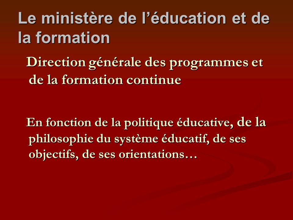 Le ministère de l'éducation et de la formation