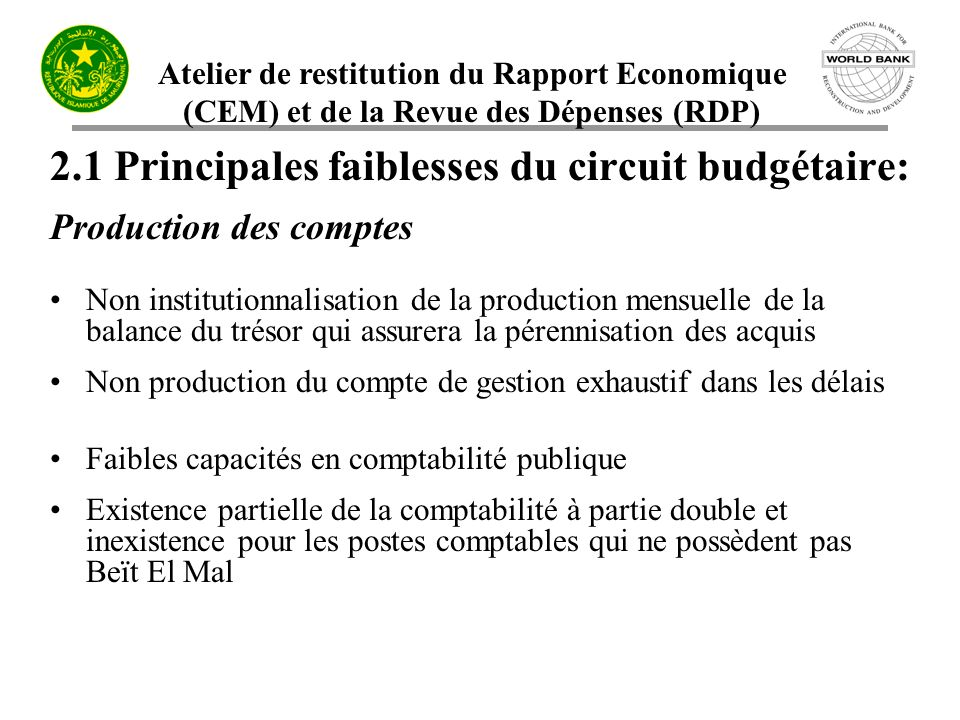 2.1 Principales faiblesses du circuit budgétaire: