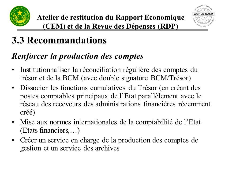 3.3 Recommandations Renforcer la production des comptes