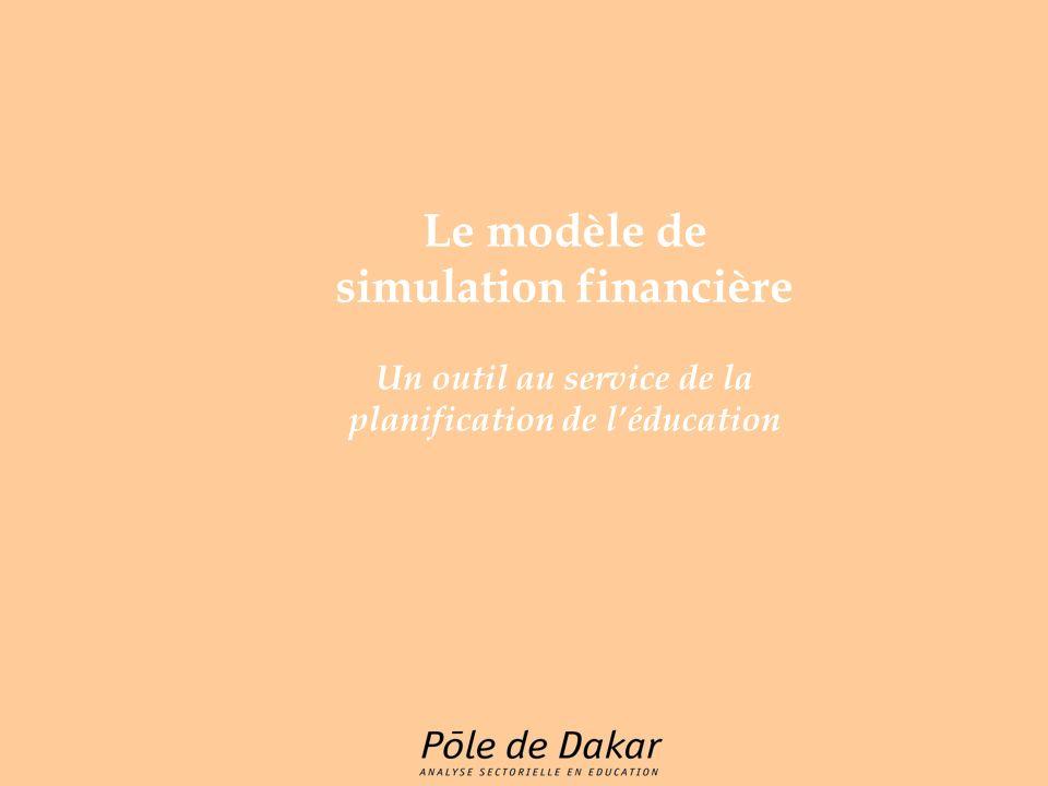 Le modèle de simulation financière Un outil au service de la planification de l'éducation