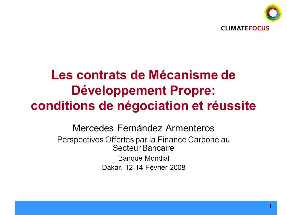 Les contrats de Mécanisme de Développement Propre: conditions de négociation et réussite