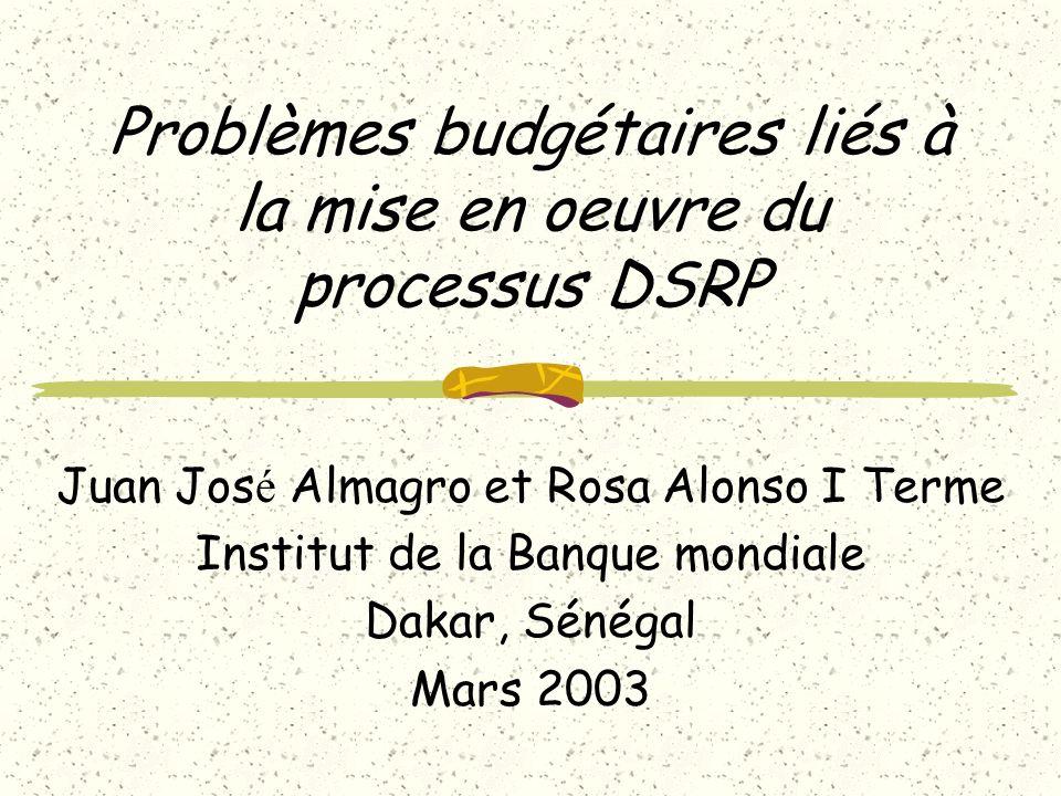 Problèmes budgétaires liés à la mise en oeuvre du processus DSRP