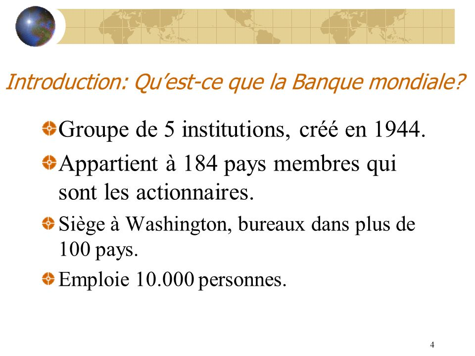 Introduction: Qu'est-ce que la Banque mondiale