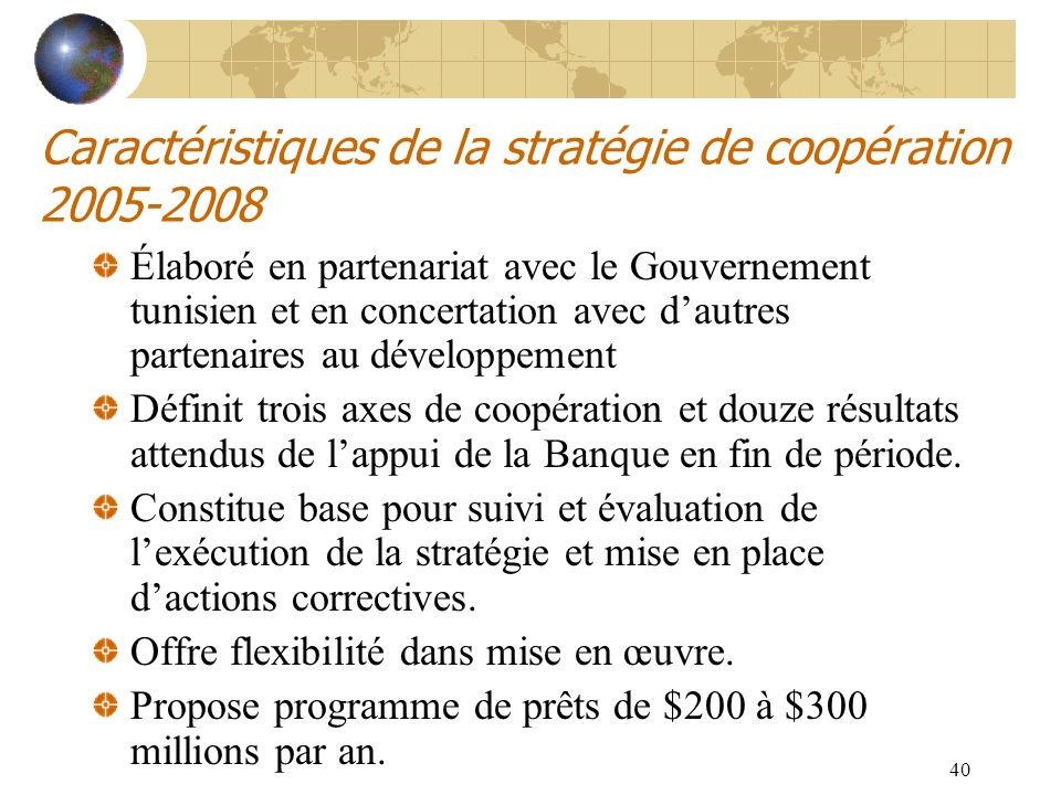 Caractéristiques de la stratégie de coopération 2005-2008