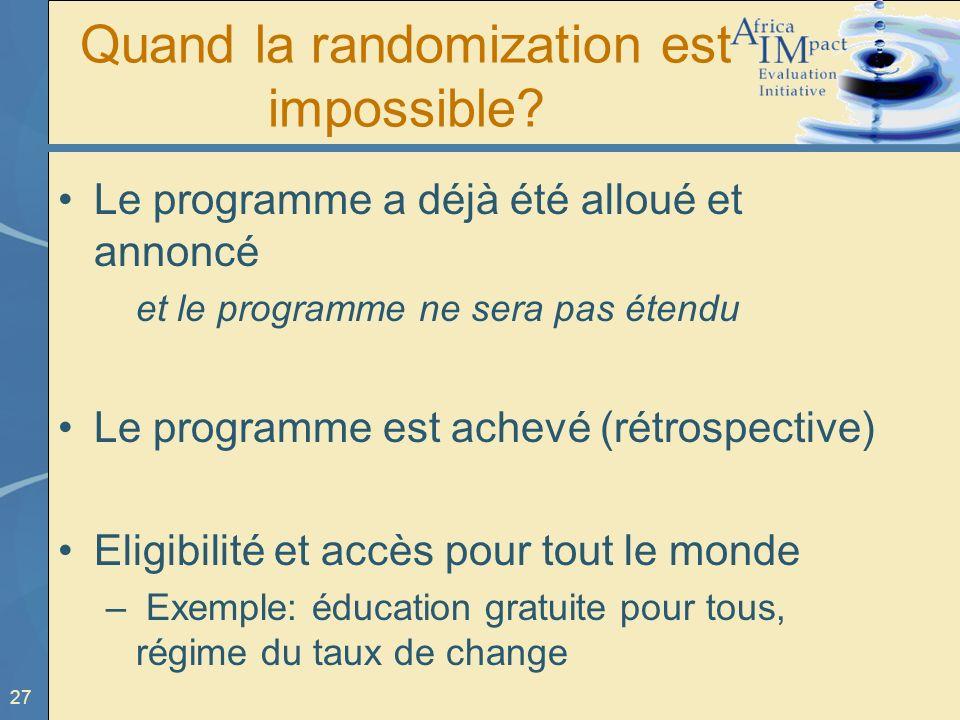 Quand la randomization est impossible