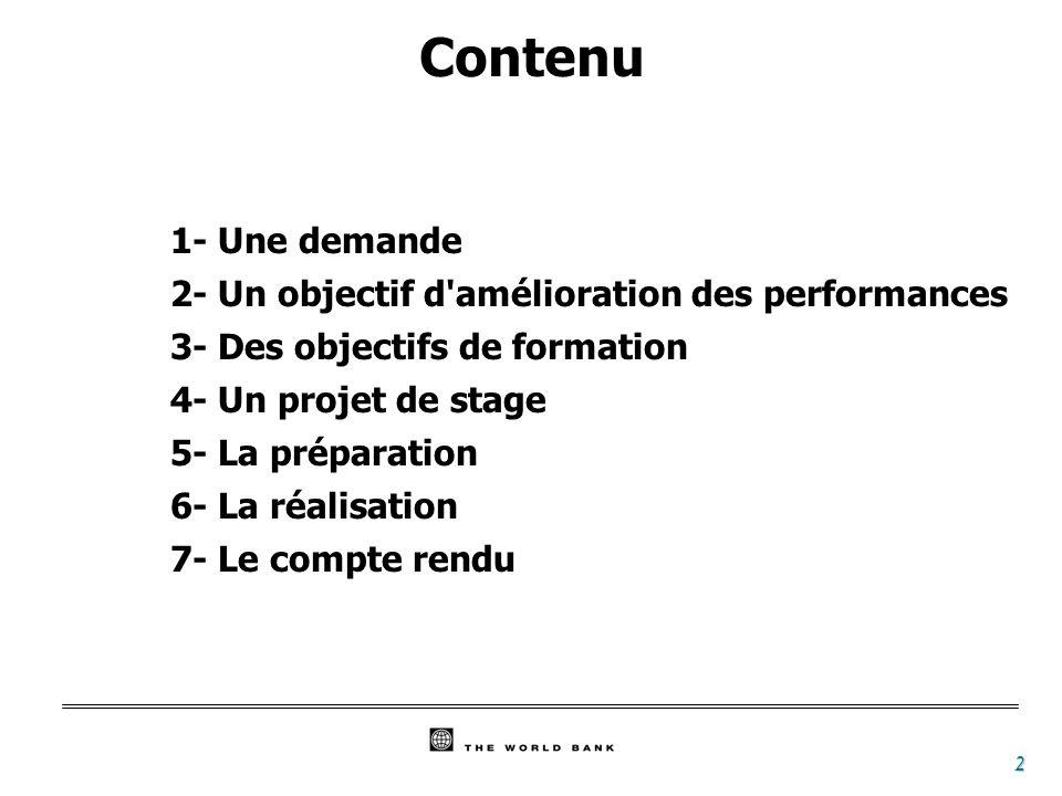 Contenu 1- Une demande 2- Un objectif d amélioration des performances