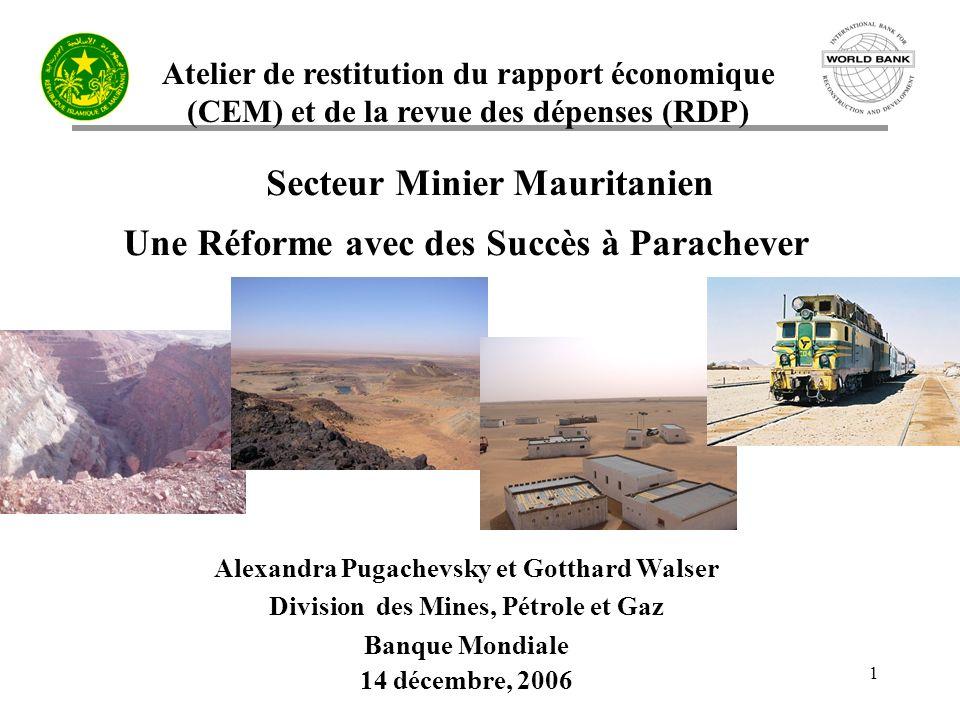 Secteur Minier Mauritanien Une Réforme avec des Succès à Parachever