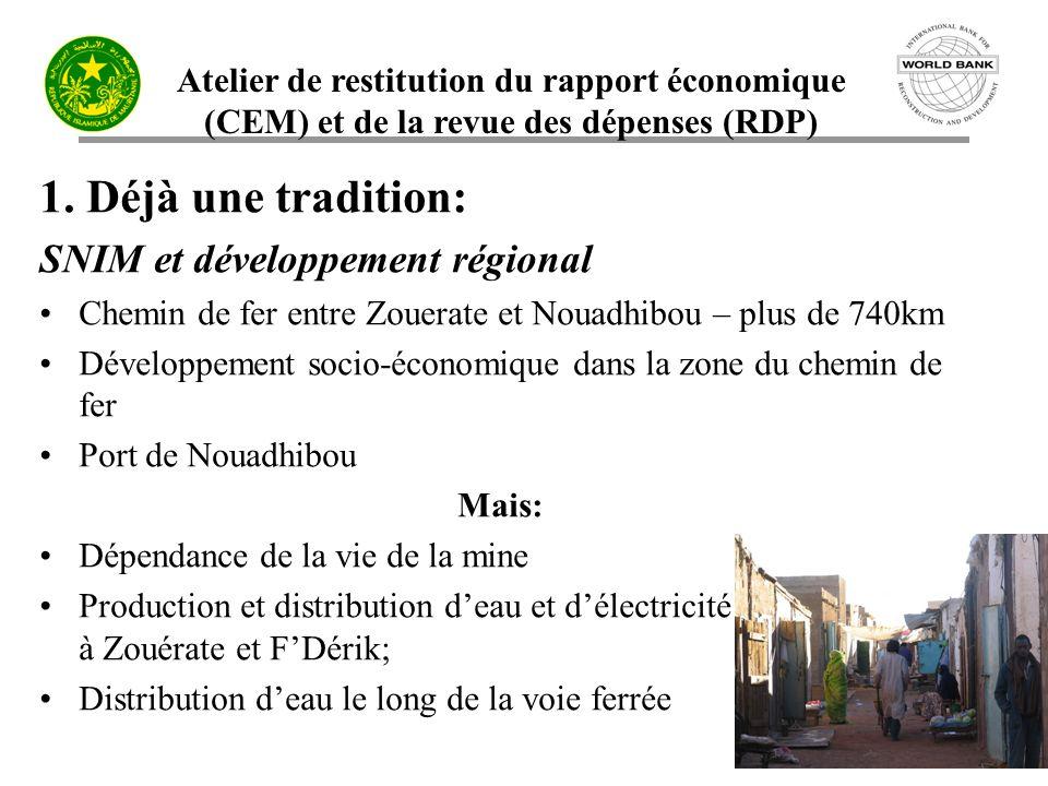 1. Déjà une tradition: SNIM et développement régional