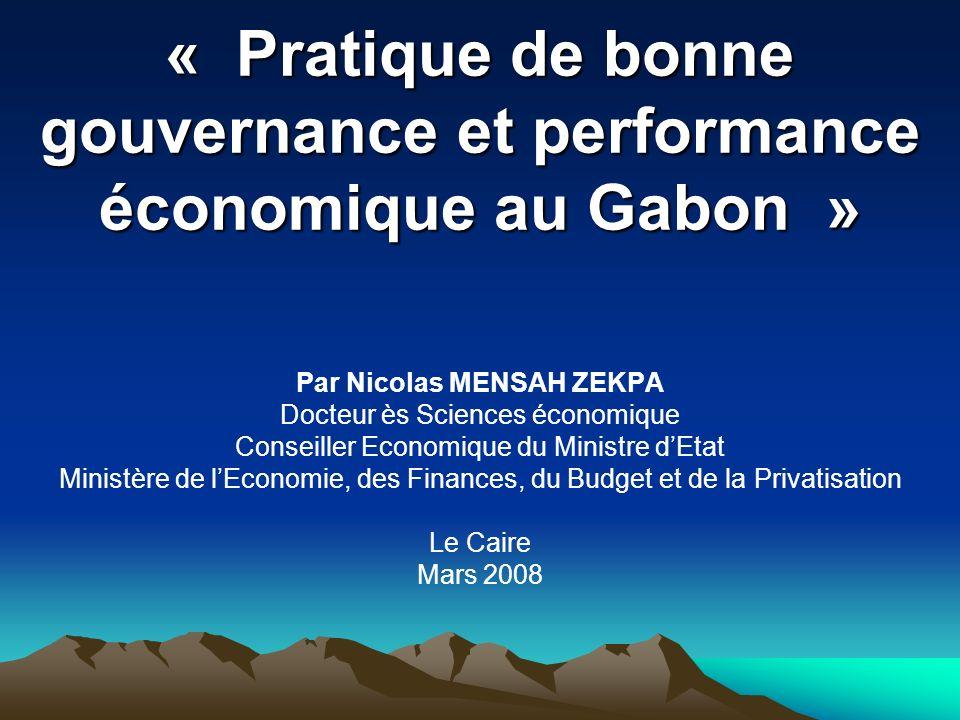 « Pratique de bonne gouvernance et performance économique au Gabon »