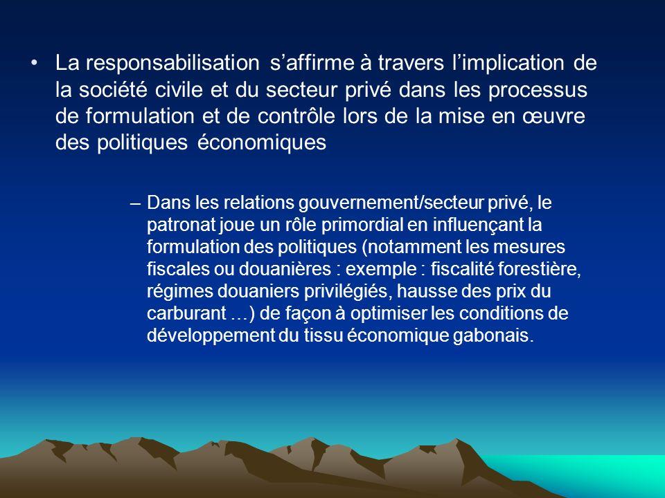 La responsabilisation s'affirme à travers l'implication de la société civile et du secteur privé dans les processus de formulation et de contrôle lors de la mise en œuvre des politiques économiques